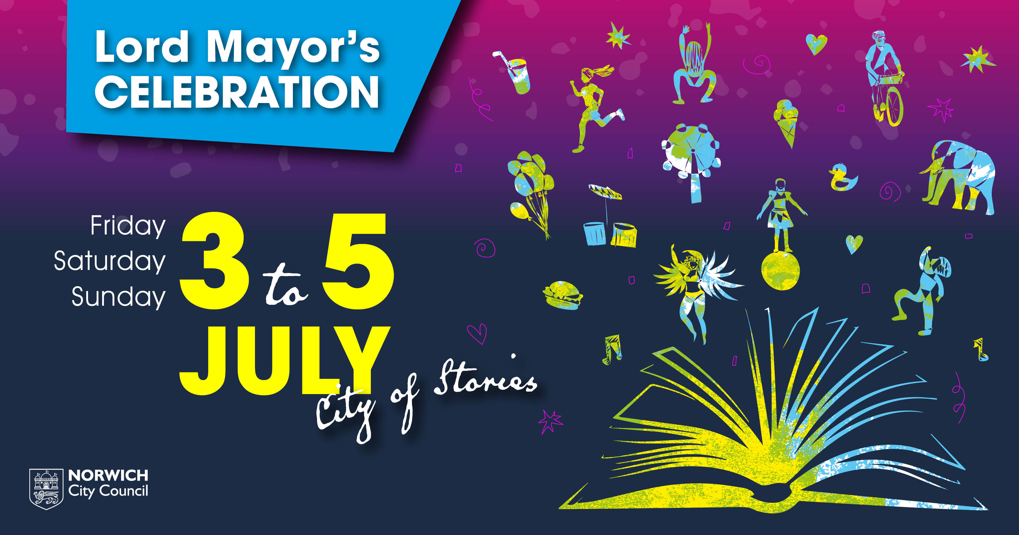 The Lord Mayor's Celebration will highlight local talent, showcase the city's history and identity, and offer a host of free activities to choose from when it returns this July.